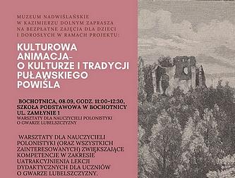 Kulturowa animacja – o kulturze i tradycji Puławskiego Powiśla. Bezpłatne warsztaty