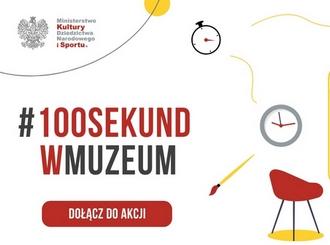 Muzeum Nadwiślańskie w Kazimierzu Dolnym zachęca do udziału w akcji #100SekundWMuzeum.